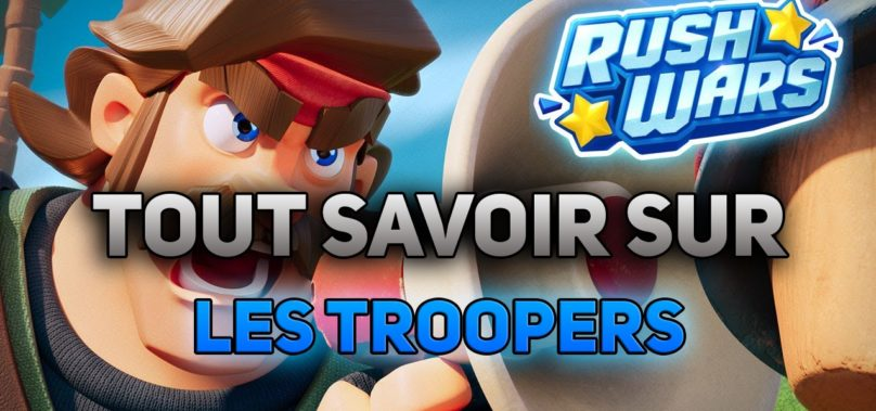 Le troopers, troupe rush wars