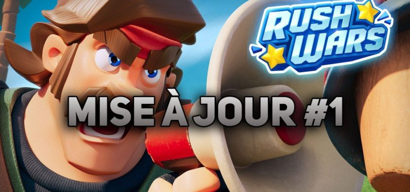 Informations mise à jour Rush Wars #1