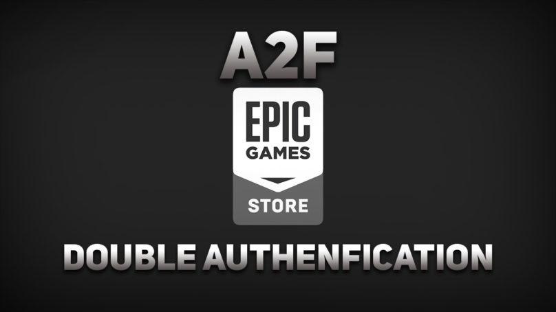 a2f, la double authentication Fortnite par Epic Game