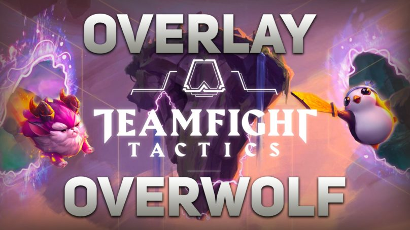 Le meilleur Overlay TFT avec overwolf ?