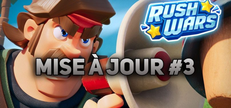 informations mise à jour rush wars #3