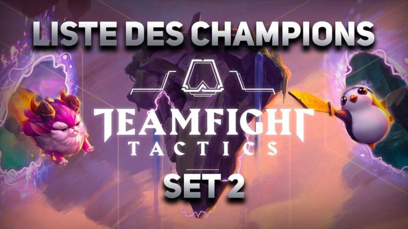 Les champions TFT (nouveaux champions SET 2 patch 9.22)