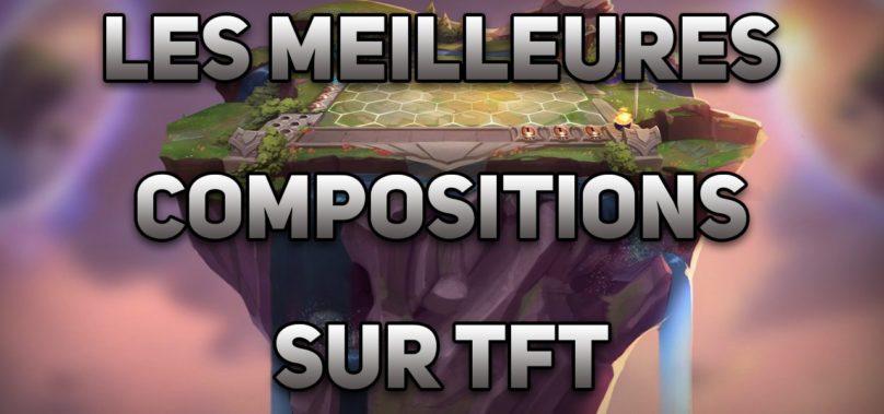 Image de TFT avec écrit les meilleurs compositions sur TFT