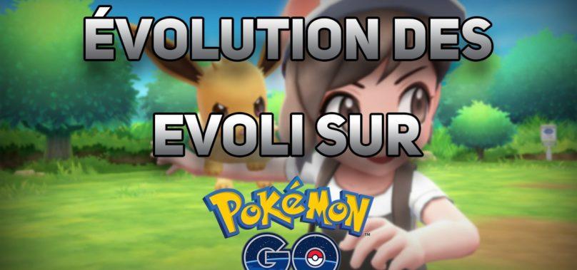 Evolution Evoli Pokemon Go