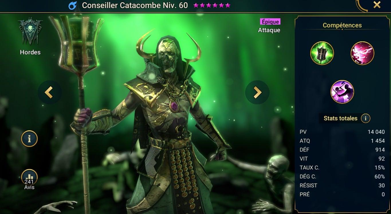 guide pour Conseiller Catacombe (Catacomb Councilor) artefact et maitrises