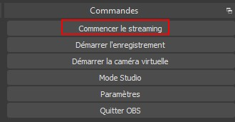 commencer le streaming